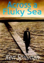 Across A Fluky Sea